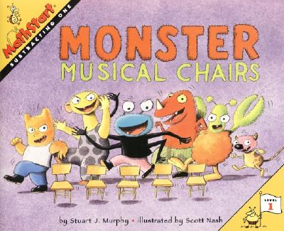 Monster Musical Chairs By Murphy, Stuart J./ Nash, Scott (ILT)