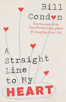 A Straight Line to My Heart By Condon, Bill